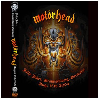 MOTORHEAD - JOLLY JOKER BRAUNSCHWEIG, GERMANY AUGUST 15TH 2004 DVD