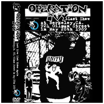 OPERATION IVY - 924 GILLMAN ST.BERKELEY,CA. MAY 28TH 1989 DVD