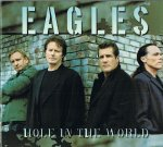 EAGLES/HOLE IN THE WORLD