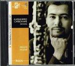 モーツァルト ,ブラームス:クラリネット五重奏曲/アレッサンドロ・カルボナーレ(CL)