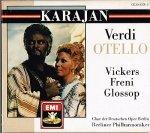 ヴェルディ:歌劇「オテロ」(全曲)/指揮:ヘルベルト・フォン・カラヤン , ベルリン・フィルハーモニー管弦楽団 , 他