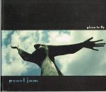 Pearl Jam/given to fly