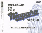 NIAGARA FALL STARS/WELCOME TO THE NIAGARA WORLD