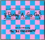 RC サクセション/Baby a Go Go