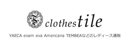 YAECA evam eva Americana TEMBEAなどのレディース通販   clothes tile
