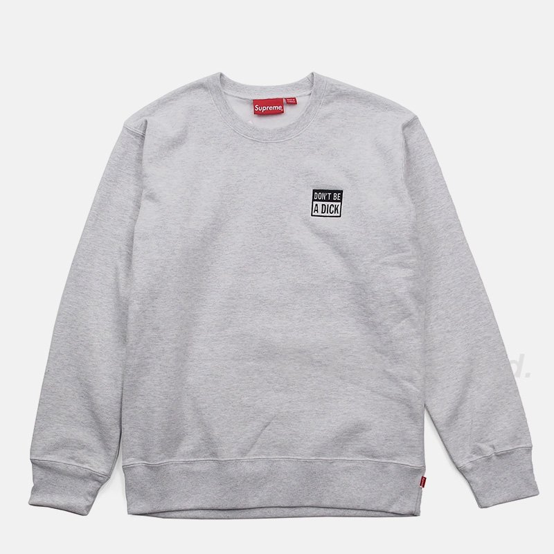 Supreme - Don't Be A Dick Crewneck