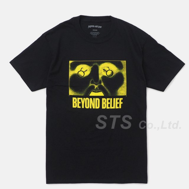 Fucking Awesome - Beyond Belief Tee