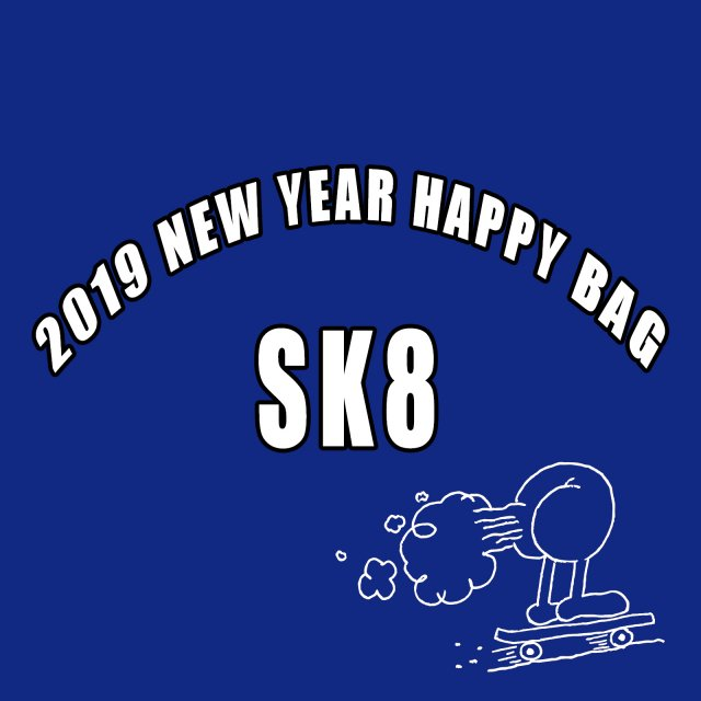 2019 NEW YEAR SK8 Happy Bag