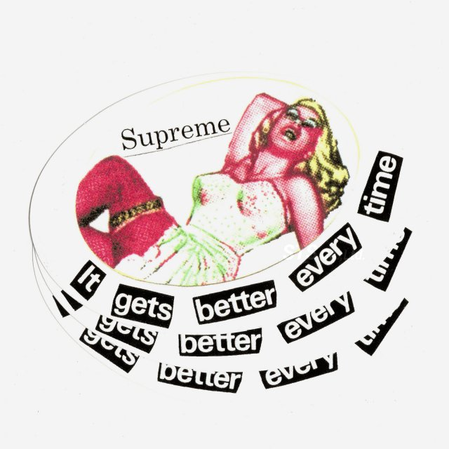 【Dead Stock】Supreme - It Gets Better Every Time Sticker