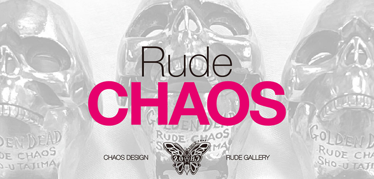 Rude CHAOS -COLLABORATION with 田島昭宇