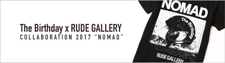 The Birthday NOMAD TOUR-T The Birthday×RUDE GALLERY