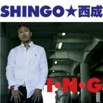 SHINGO★西成/I.N.G