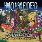 MIGHTY JAM ROCK/ HARD MAN FI DEAD