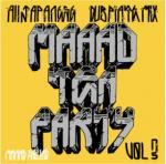 MAAAD SQUAD/MAAAD TEA PARTY Vol.3