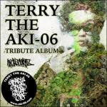 「TERRY THE AKI-06 TRIBUTE ALBUM」