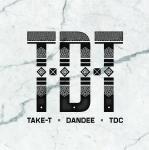 TDT / TAKE-T,DANDEE,TDC