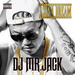 "DJ MR.JACK ""ASIAN DREAM""EP"