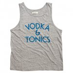 "RIDING HIGH ""GRAPHIC TANK TOP, -VODKA&TONICS-"""