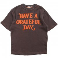 HAVE A GRATEFUL DAY