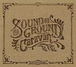 "Caravan ""The Soung on Groung"""