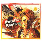 V.A. / Pacific Roots Vol.3